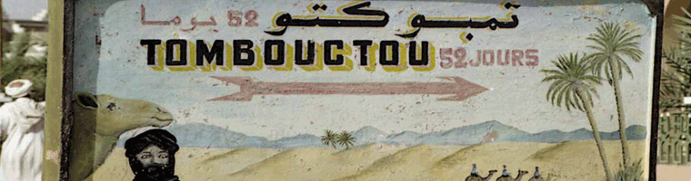 Site banner :: image of sign to Timbuktu